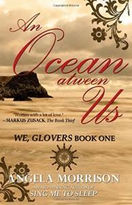 An Ocean atween Us by Angela Morrison