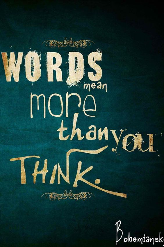 words mean more
